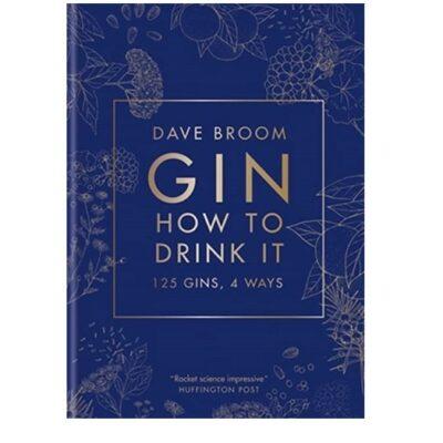Boek Gin How To Drink It, 125 Gins, 4 Ways